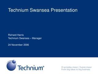Technium Swansea Presentation