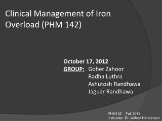 Clinical Management of Iron Overload  (PHM 142)