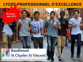 LYCEE PROFESSIONNEL D'EXCELLENCE