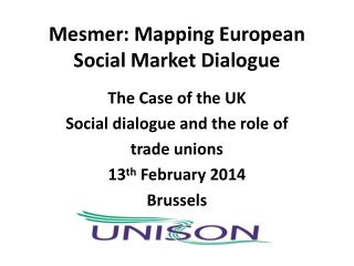 Mesmer: Mapping European Social Market Dialogue