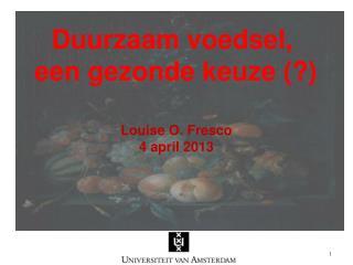 Duurzaam voedsel, een gezonde keuze (?)