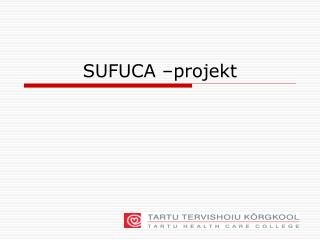 SUFUCA  projekt
