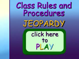 Class Rules and Procedures