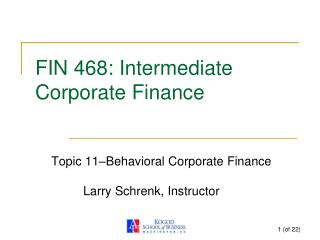 FIN 468: Intermediate Corporate Finance