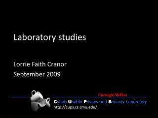 Laboratory studies