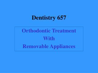 Dentistry 657