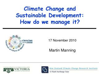 Climate Change and Sustainable Development: How do we manage it?