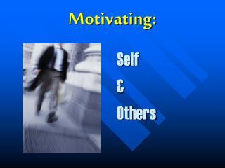 Motivating: