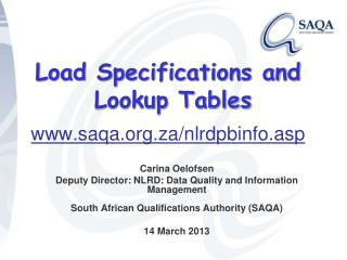 Load Specifications and  Lookup Tables saqa.za/nlrdpbinfo.asp