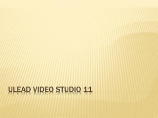 ULEAD Video Studio 11