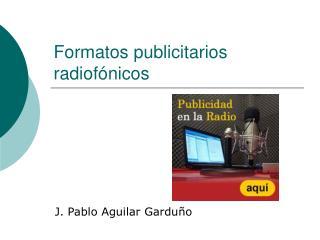 Formatos publicitarios radiof�nicos