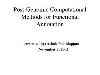 Post-Genomic Computational Methods for Functional Annotation