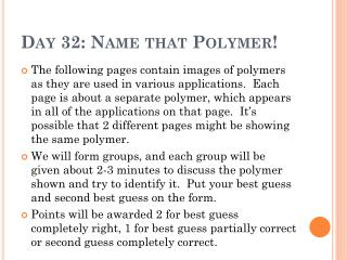 Day 32: Name that Polymer!