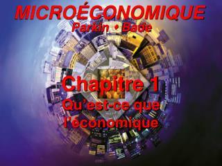 Chapitre 1: Qu'est-ce que l'économique