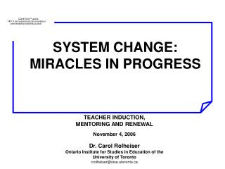 SYSTEM CHANGE: MIRACLES IN PROGRESS