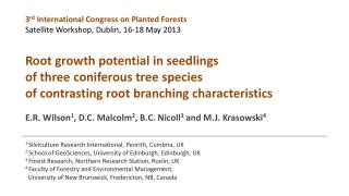 3 rd  International Congress on Planted Forests Satellite Workshop, Dublin, 16-18 May 2013