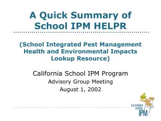California School IPM Program Advisory Group Meeting August 1, 2002