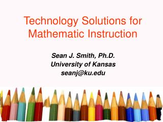 Technology Solutions for Mathematic Instruction