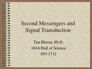 Second Messengers and  Signal Transduction