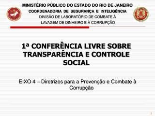 EIXO 4 – Diretrizes para a Prevenção e Combate à Corrupção