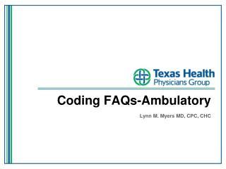 Coding FAQs-Ambulatory