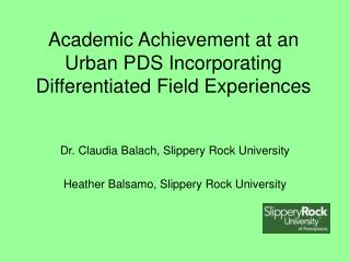 Academic Achievement at an Urban PDS Incorporating Differentiated Field Experiences