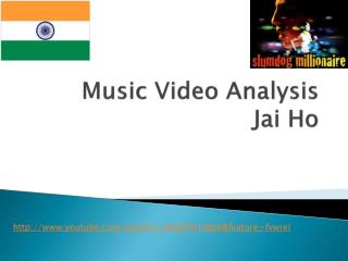 Music Video Analysis Jai Ho