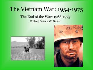 The Vietnam War: 1954-1975