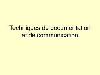 Techniques de documentation et de communication