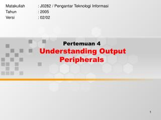 Pertemuan 4 Understanding Output Peripherals