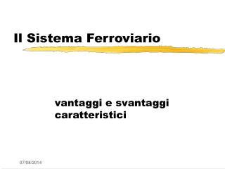 Il Sistema Ferroviario