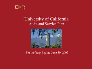 University of California Audit and Service Plan