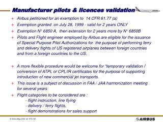 Manufacturer pilots & licences validation