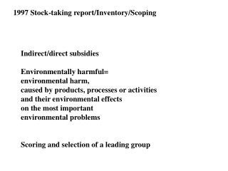 1997 Stock-taking report/Inventory/Scoping
