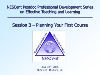 NESCent Postdoc Professional Development Series on Effective Teaching and Learning
