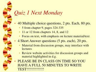 Quiz 1 Next Monday