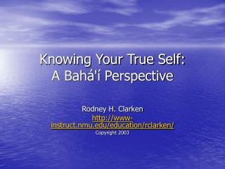 Knowing Your True Self: A Bah   Perspective