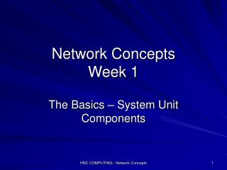 Network Concepts Week 1