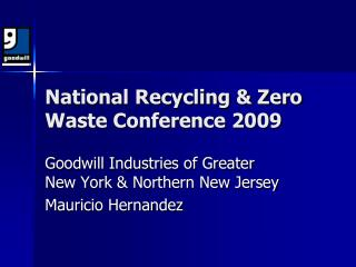 National Recycling & Zero Waste Conference 2009