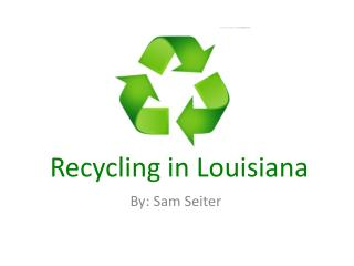Recycling in Louisiana