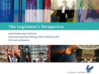 The Legislator's Perspective