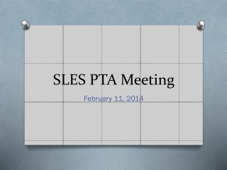 SLES PTA Meeting