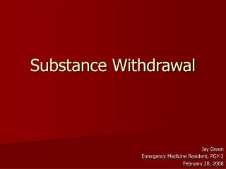 Substance Withdrawal