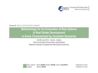 Methodology  for the Evaluation of  Real  Options in Real Estate Development