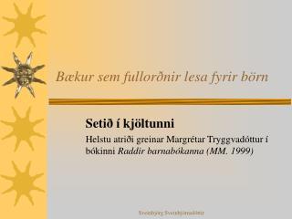 Bækur sem fullorðnir lesa fyrir börn