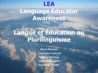 LEA  Language Educator Awareness  Langue et Éducation au Plurilinguisme