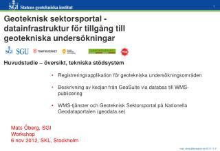 Geoteknisk sektorsportal - datainfrastruktur för tillgång till geotekniska undersökningar