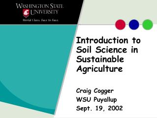 Introduction to Soil Science in Sustainable Agriculture