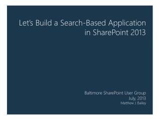 Let's Build a Search-Based Application in SharePoint 2013