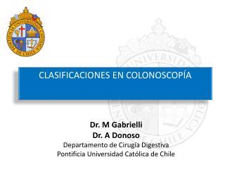 CLASIFICACIONES EN COLONOSCOPÍA